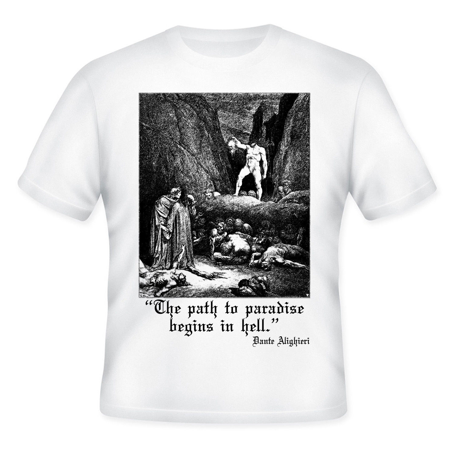 Primary image for DANTE ALIGHIERI INFERNO  - NEW AMAZING GRAPHIC QUOTE T-SHIRT - S-M-L-XL-XXL