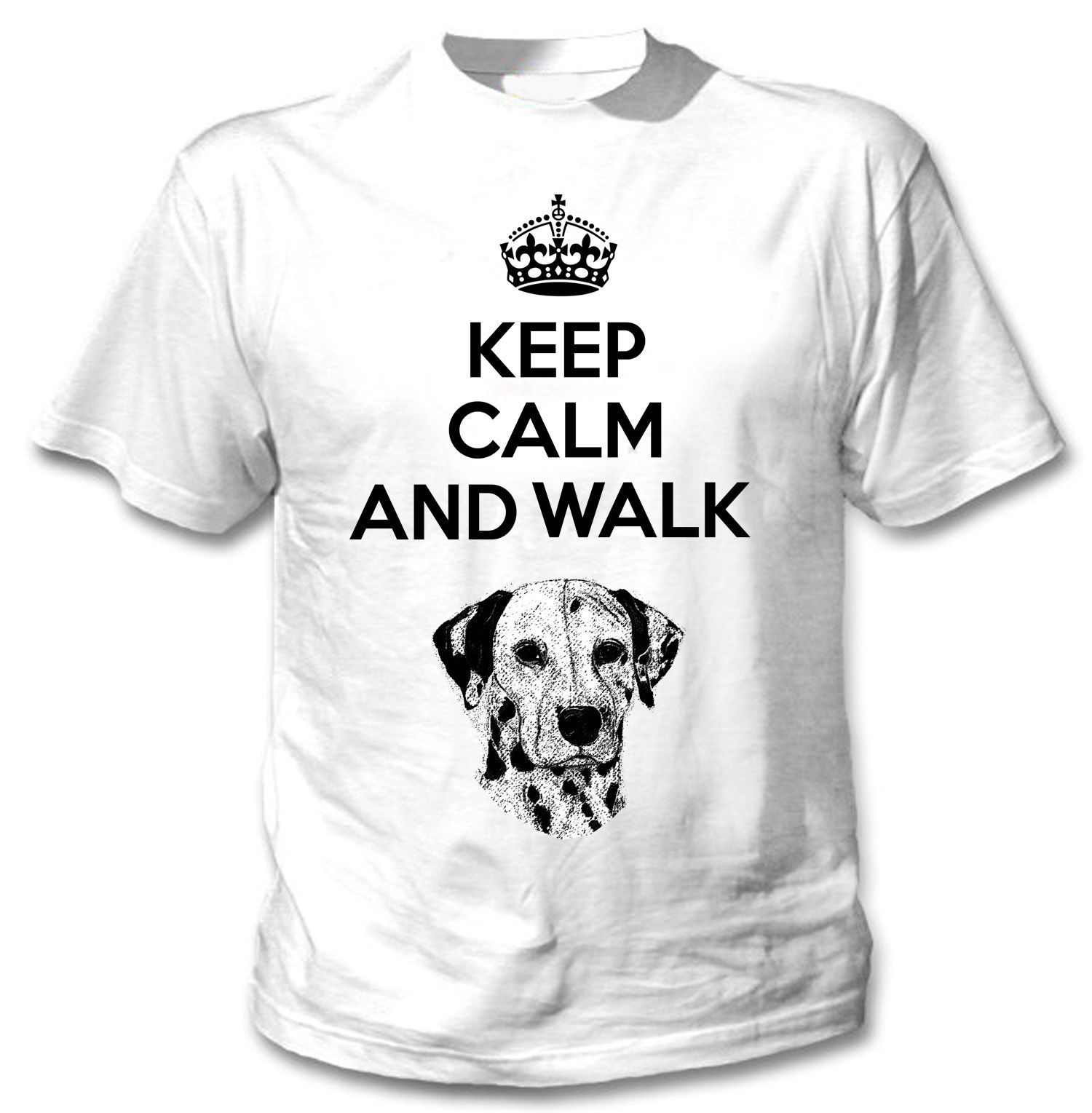 Primary image for KEEP CALM AND WALK THE DALMATIAN - NEW AMAZING GRAPHIC TSHIRT- S-M-L-XL-XXL