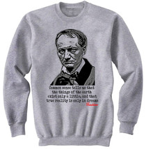 Baudelaire Charles French Writer   New Graphic Sweatshirt  S M L Xl Xxl - $47.42