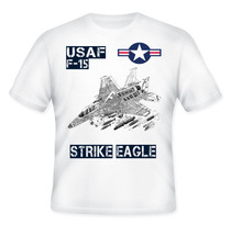 USAF F-15 STRIKE EAGLE - NEW AMAZING GRAPHIC QUOTE T-SHIRT - S-M-L-XL-XXL - $34.76