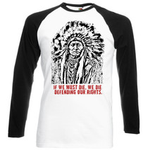 Sitting Bull American Indian Quote   Black Sleeved Baseball Tshirt S M L Xl Xxl - $27.61