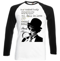 Charlie Chaplin Your Naked Body Quote     New Baseball Tshirt S M L Xl Xxl - $39.25