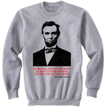 ABRAHAM LINCOLN AMERICAN PRESIDENT  -  NEW GRAPHIC SWEATSHIRT- S-M-L-XL-XXL - $46.18