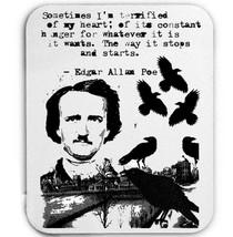 Edgar Alan Poe  Sometimes Im Terrified Quote    Mouse Mat/Pad Amazing Design - $13.87