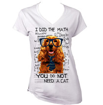 English Spaniel Funny Quote I Did The Math Amazing Graphic T Shirt  S M L Xl Xxl - $26.23