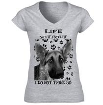 German Shepherd 1 Life Without B New Cotton Grey Tshirt   S M L Xl Xxl - $34.76