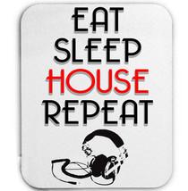 EAT SLEEP HOUSE REPEAT - MOUSE MAT/PAD AMAZING DESIGN - $12.25