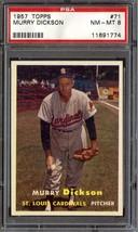 1957 Topps #71 Murry Dickson Psa 8 Cardinals *DS8819 - $39.00