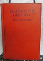 Slaves of Destiny by Bell, Pearl - $24.50
