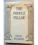 The Middle Pillar: A Co-Relation of the Princip... - $84.15