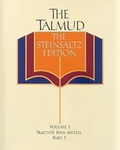 The Talmud, The Steinsaltz Edition, Vol. 1: Tractate Bava Metzia, Part 1... - $15.95