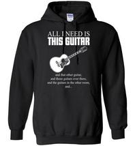 All I Need Is This Guitar Blend Hoodie - $32.99+