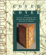 Cover to Cover:Creative Techniques for Making Beautiful Books,Journals a... - $11.99