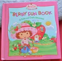 Strawberry Shortcake Crafts Club Bk - Berry Fun Book of Color & Crafts A... - $1.75