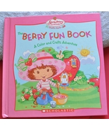 Strawberry Shortcake Crafts Club Bk - Berry Fun Book of Color & Crafts A... - $1.75
