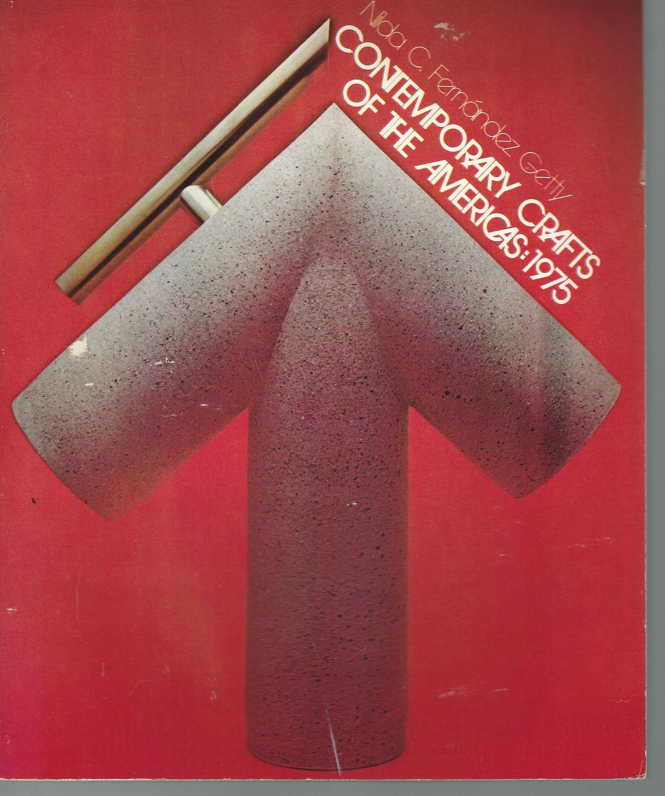 CONTEMPORARY CRAFTS OF THE AMERICAS- Nida C. GETTY,1975