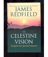 The Celestine Vision: Living the New Spiritual Awareness by James Redfie... - $1.88