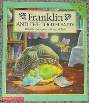 BOOK FRANKLIN & THE TOOTH FAIRY BOOK BOURGEOIS & CLARK 1996 SCHOLASTIC P... - $6.00
