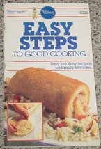 COOKBOOK PILLSBURY CLASSIC EASY STEPS TO GOOD C... - $3.00