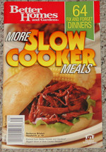 COOKBOOK BETTER HOMES & GARDENS MORE SLOW COOKER MEALS COOK BOOK - $5.00