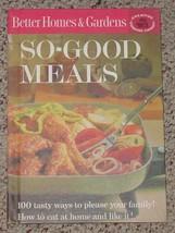 Cookbook Better Homes & Gardens So Good Meals Cook Book 1963 Hc - $6.00