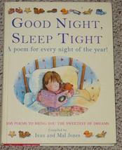 BOOK GOOD NIGHT SLEEP TIGHT POEM FOR EVERY NIGHT IVAN & MAL JONES 2000 S... - $7.00