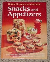 COOKBOOK BETTER HOMES & GARDENS SNACKS & APPETIZERS COOK 1974 1ST ED HC ... - $6.00