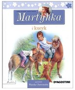 Martynka I Kucyk [Hardcover] by Gilbert Delahaye, Wanda Chotomska, Marce... - $9.89