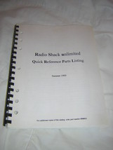 1995 Radio Shack Unlimited Quick Reference Parts Listing Catalog - $22.50