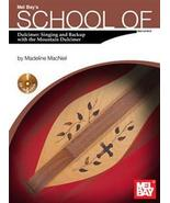 School of Dulcimer:Singing & Backup With The Dulcimer/Book w/CD Set - $16.99
