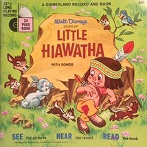 Walt Disney's Story of Little Hiawatha: With Songs: A Disney Record and ... - $98.99
