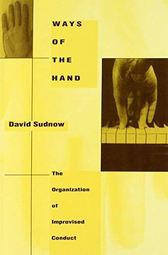 Ways of the Hand Sudnow, David