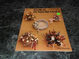 Floral Fundamentals by Kathy Lamancusa Flower Arranging Vol 3 HOTP117 - $2.99