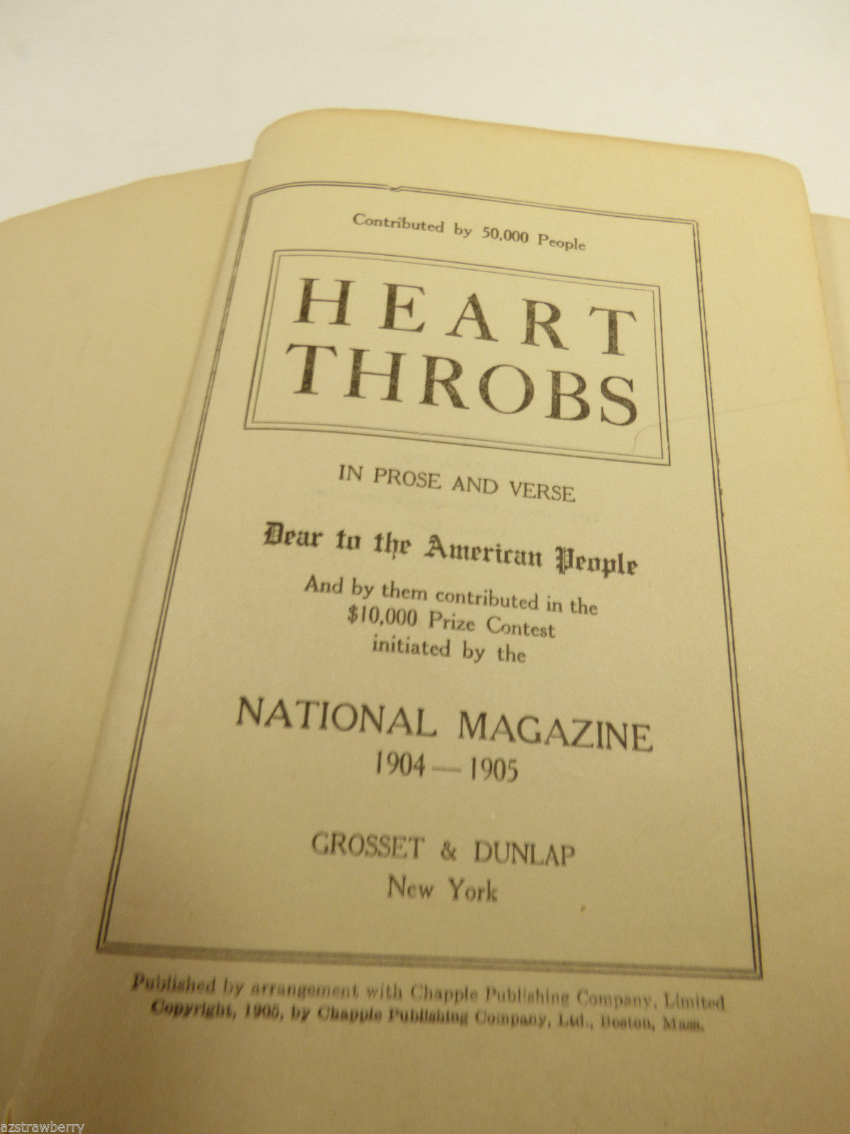 VTG 1905 Heart Throbs the Old Scrap Book 1905 Grosset & Dunlap 1st Ed.