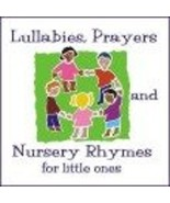 Lullabies, Prayers & Nursery Rhymes for Little Ones - $21.95
