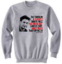 GEORGE ORWELL  - NEW COTTON GREY SWEATSHIRT- S-M-L-XL-XXL - $49.07