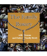 The Family Rosary with Fr. Timothy Sheedy and Susanna - $20.95