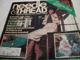 Needle & Thread Creative Sewing And Craft Ideas Premiere Issue  - $7.00