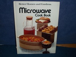 BETTER HOMES AND GARDENS MICROWAVE COOKBOOK (HARDCOVER, YEAR 1976)  - $1.99