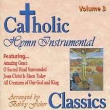 CATHOLIC CLASSICS: VOL. 3