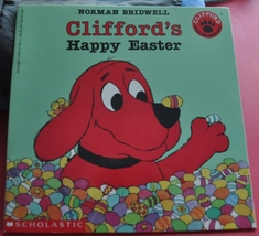 Norman Bridwell  Book - Clifford The Big Red Dog - Clifford's Happy Easter - $1.50
