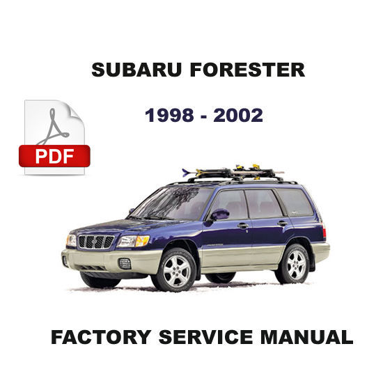 1998 1999 2000 2001 2002 subaru forester factory service 2001 subaru forester owners manual pdf