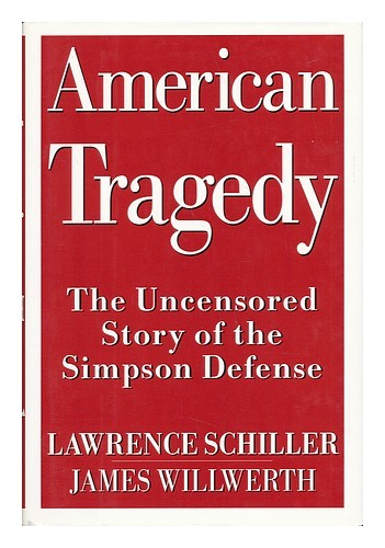 American Tragedy: The Uncensored Story of the Simpson Defense (used hardcover)