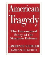 American Tragedy: The Uncensored Story of the Simpson Defense (used hard... - $13.00