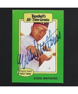 Eddie Mathews autograph signed 1987 Hygrade All-Time Greats card Braves - $29.99