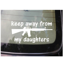 KEEP AWAY FROM MY DAUGHTERS Sticker Decal Shoot... - $3.19