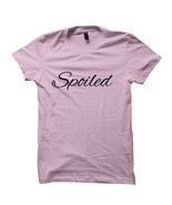 Spoiled T-shirt Rihanna Shirt NBA ALL Star Shirt Celebrity Shirt #Soiled... - $22.77
