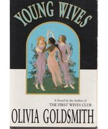 YOUNG WIVES~OLIVIA GOLDSMITH~HCDJ~1ST WIVES CLU... - $8.99
