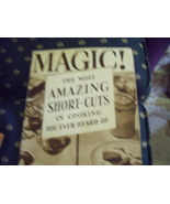 MAGIC! The Amazing Shortcuts to Cooking Booklet from Eagle Brand Condens... - $18.00