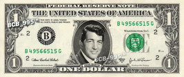 DEAN MARTIN on a REAL Dollar Bill Cash Money Collectible Memorabilia Cel... - $4.50